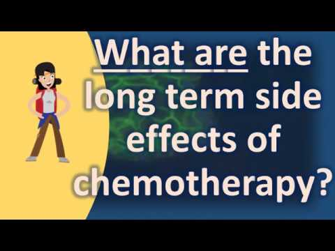 What are the long term side effects of chemotherapy ? |Top Health FAQS