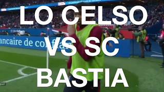 Giovanni Lo Celso entrance against Bastia in Ligue 1. Third official appearance of the Argentinian with PSG Enjoy;) Music: ...