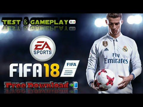 [🕹ANDROID Gaming🕹] Test Gameplay Fifa Football 2018 Sur Smartphone📲