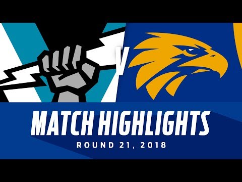 Port Adelaide V West Coast Highlights | Round 21, 2018 | AFL