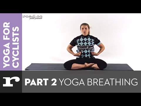 Yoga for Cyclists part 2: Yoga breathing