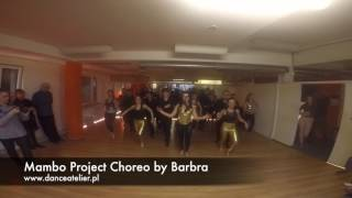 Mambo Project Choreo by Barbra