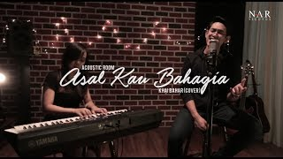 Video Khai Bahar - Asal Kau Bahagia (Cover) MP3, 3GP, MP4, WEBM, AVI, FLV Oktober 2017