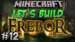 Let's Build - Erebor - #12 - Trade District