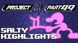 Salty Highlights Pt. 49