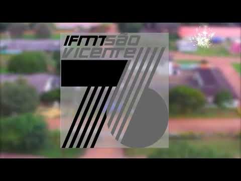 Festa dos 76 anos do IFMT Sâo Vicente - Venha participar