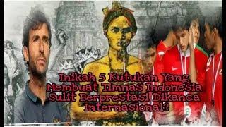 Video Inikah 5 Kutukan Yang Membuat Timnas Indonesia Sulit Berprestasi Dikanca Internasional? MP3, 3GP, MP4, WEBM, AVI, FLV Maret 2019