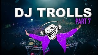 Video DJs that Trolled the Crowd (Part 7) MP3, 3GP, MP4, WEBM, AVI, FLV September 2018