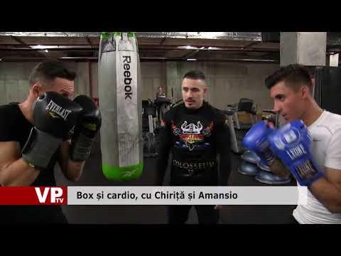 Box și cardio, cu Chiriță și Amansio