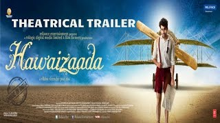 Nonton Official  Hawaizaada Theatrical Trailer   Ayushmann Khurrana Pallavi Sharda Film Subtitle Indonesia Streaming Movie Download