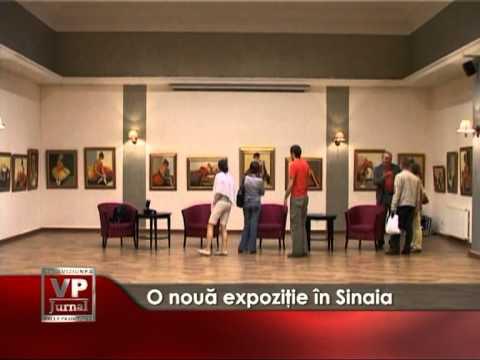 O nouă expoziţie în Sinaia