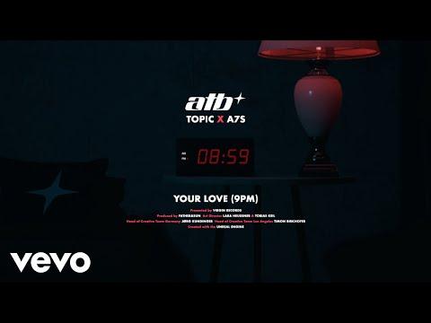 """Your Love (9pm)"" เพลง EDM สุดฮิตยุค 90s คืนชีพอีกครั้ง จากการรวมตัวของ 3 ดีเจATB, TOPIC และ A7S"