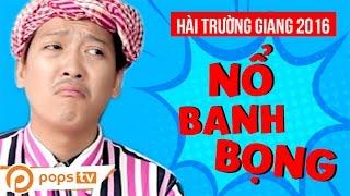 Video Hài Trường Giang - Nổ Banh Bọng - Lyna Thùy Linh [POPS TV] MP3, 3GP, MP4, WEBM, AVI, FLV Agustus 2018