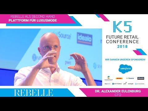 REBELLE als Second Hand Plattform für Luxusmode // Dr. Alexander Eulenburg - K5 2018