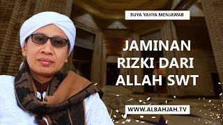 Video Jaminan Rizki dari Allah SWT - Buya Yahya Menjawab MP3, 3GP, MP4, WEBM, AVI, FLV November 2018