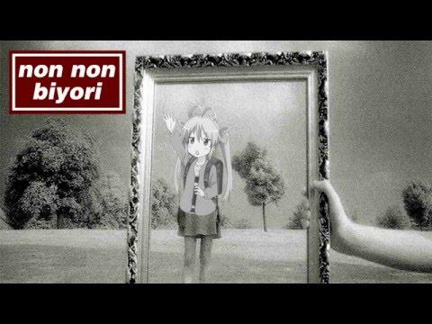 Nyanderwall - Non Non Biyori vs. Oasis