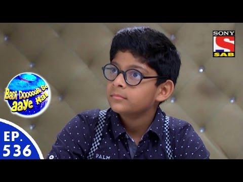 Badi Door Se Aaye Hain - बड़ी दूर से आये है - Episode 536 - 28th June, 2016