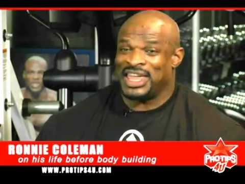 Bodybuilding Tips: Ronnie Coleman's life before body building