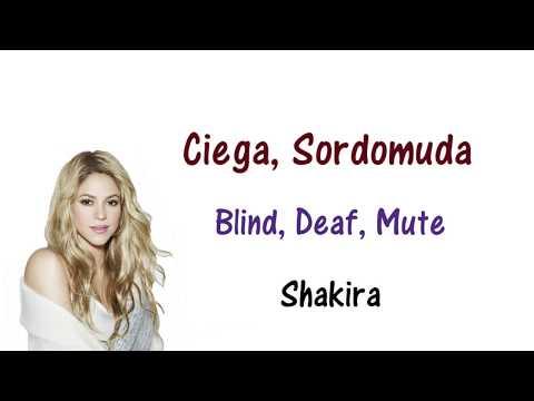 Shakira - Ciego Sordomuda Lyrics English and Spanish