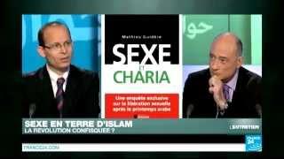 Sexe en terre d'Islam - Entretien avec Mathieu Guidère, auteur de SEXE ET CHARIA