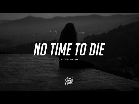 Video Billie Eilish - No Time To Die (Lyrics) download in MP3, 3GP, MP4, WEBM, AVI, FLV January 2017