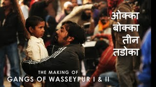 Nonton Gangs of Wasseypur - Making Uncut | The Roots of Revenge from Wasseypur | GOW I & II Film Subtitle Indonesia Streaming Movie Download