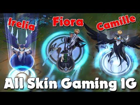 All skin Gaming IG: Fiora, Camille, Irelia, LeBlanc, Kai'Sa và Rakan ✩ Biết Đâu Được - Thời lượng: 16 phút.