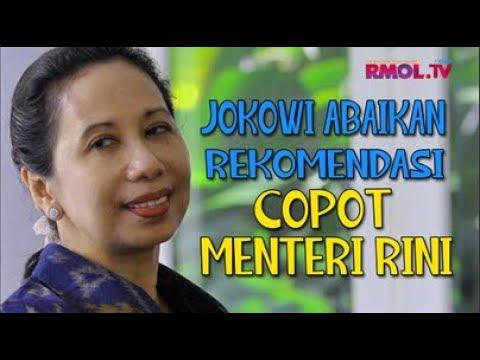 Jokowi Abaikan Rekomendasi Copot Menteri Rini