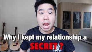 Why I kept my relationship a SECRET?