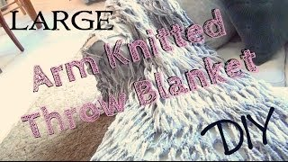 DIY Décor ♥ Large Arm Knitted Throw Blanket for Beginners - YouTube