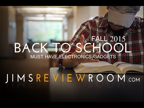 Back to School 2015 : Must-Have Tech & Gadget Essentials