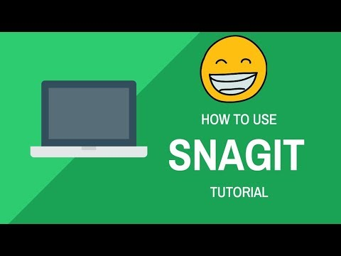 Snagit Tutorial: How To Use Snagit