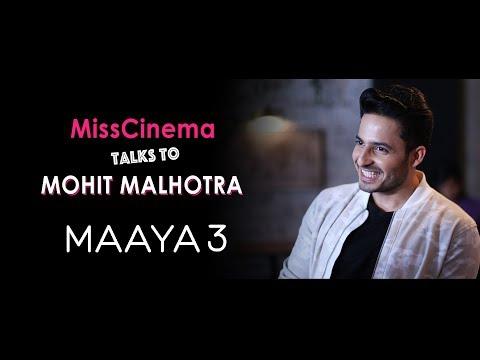 MissCinema Talks to Mohit Malhotra   The making of Maaya 3   All Episodes only on JioCinema