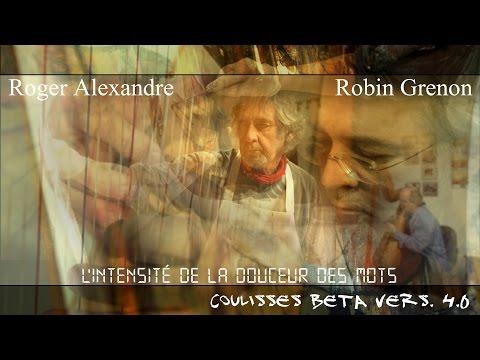 Thumbnail COULISSES BETA vers. 4.0 épisode 07 Roger Alexandre, Robin Grenon