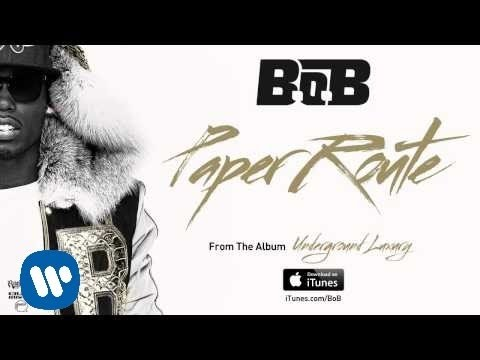 B.o.B - Paper Route [Official Audio]
