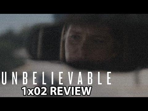 Unbelievable (Netflix) Episode 2 Review/Discussion