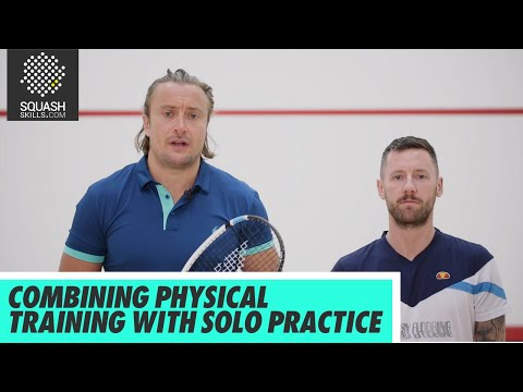 Squash Tips: Joey Barrington & Peter Creed - Combining Physical Training With Solo Practice