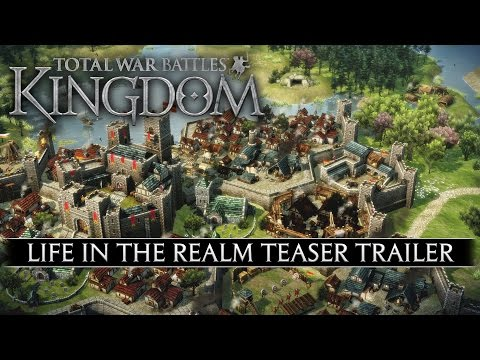 Total War Battles: KINGDOM — Life in the Realm Update — Teaser Trailer