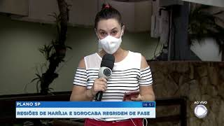 Após piora nos índices, Marília e Sorocaba regrediram de fase no plano São Paulo