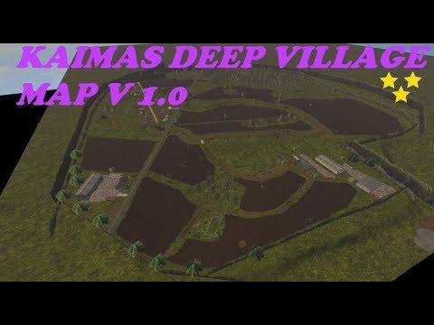 Kaimas Deep Village MAP v1.0