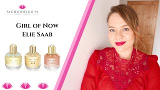 Girl of Now x 3 - Elie Saab || Pachnidelko.pl
