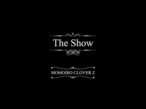 , title : '《Full ver.》ももいろクローバーZ / 『The Show』MUSIC VIDEO from「MOMOIRO CLOVER Z」'