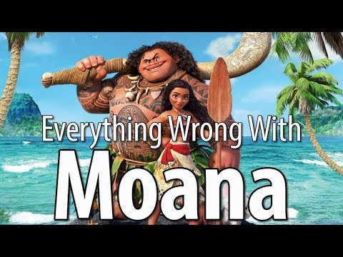Everything Wrong with Disney s Moana