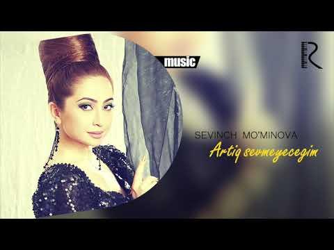 Sevinch Mo'minova - Artiq sevmeyecegim (Official music)