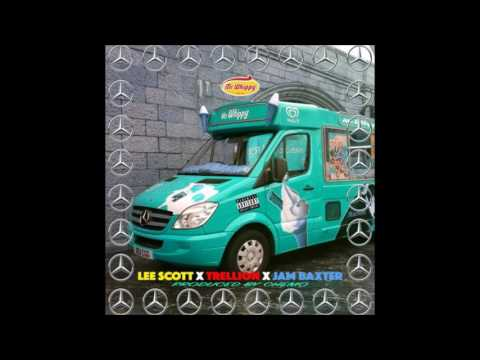Lee Scott X Trellion X Jam Baxter - Mr Whippy's Benz