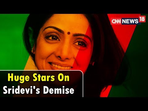 Rajeev Masand, Sachin, Annu Kapoor and Others Remember Sridevi and Her Career | CNN News18