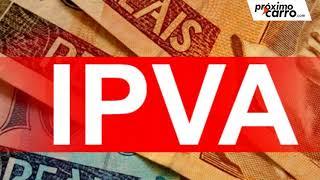 4. IPVA 2019 → confira o NOVO VALOR e Pagamento do IPVA