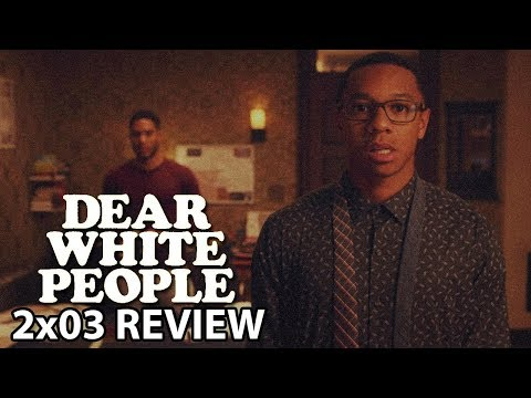 Dear White People Season 2 Episode 3 'Chapter III' Review