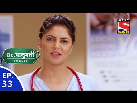 Video Dr. Bhanumati On Duty - डॉ. भानुमति ऑन ड्यूटी - Episode 33 - 21st July, 2016 download in MP3, 3GP, MP4, WEBM, AVI, FLV January 2017