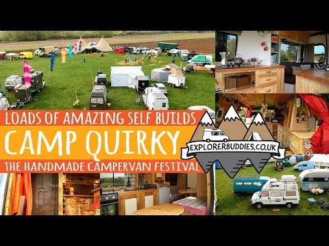Handmade Camper Van Festival CAMP QUIRKY 2018 Van Tour Inspiration with Florence and the Morgans